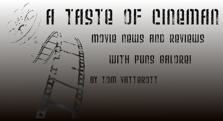 A Taste of Cineman
