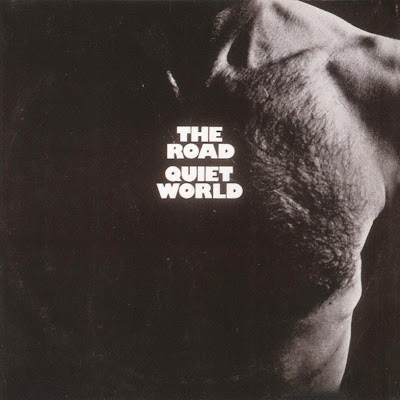 Quiet World - 1970 - The Road