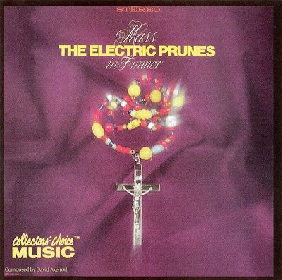 the Electric Prunes - 1968 - Mass in F Minor