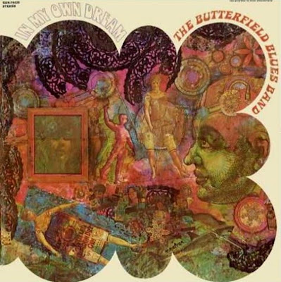 Paul Butterfield Blues Band - 1968b - In My Own Dream