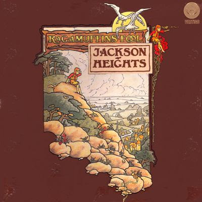 Jackson Heights ~ 1973 ~ Ragamuffin's Fool