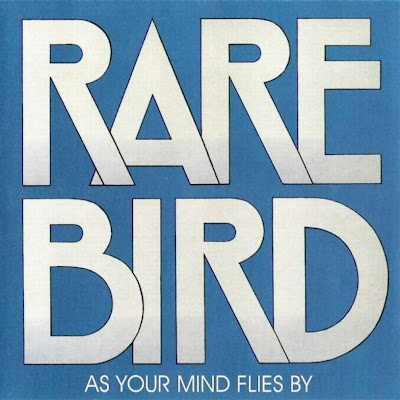 Rare Bird ~ 1970 ~ As Your Mind Flies By