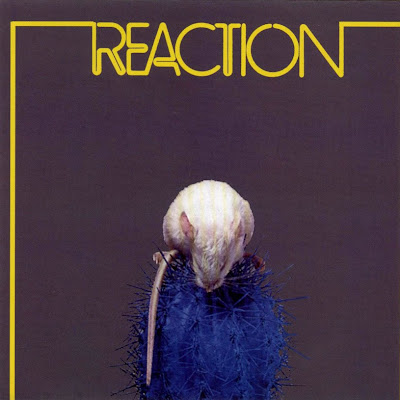 Reaction ~ 1973 ~ Reaction