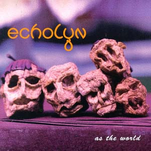 Echolyn - 1995 - As The World