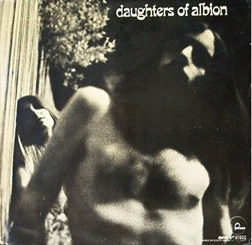 Daughters of Albion ~ 1968 ~ Daughters of Albion