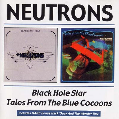 the Neutrons - 1974 - Black Hole Star + 1975 - Tales from the Blues Cocoons