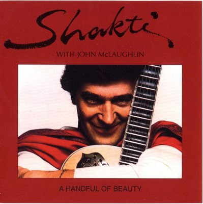 Shakti & John Mclaughlin - 1976 - A Handful Of Beauty
