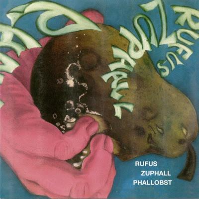 Rufus Zuphall - 1971 - Phallobst