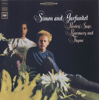 Simon & Garfunkel - 1966, October - Parsley, Sage, Rosemary And Thyme