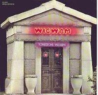 Wigwam - 1970 - Tombstone Valentine original