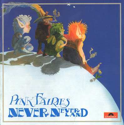 Pink Fairies - 1971 - Never Never Land