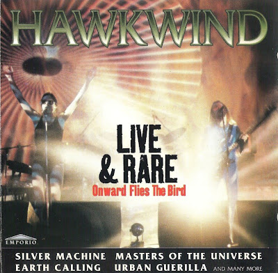 Hawkwind - 1997 - Live & Rare: Onward Flies the Bird