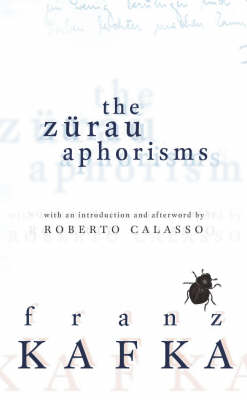 Franz Kafka, 'The Zrau Aphorisms'