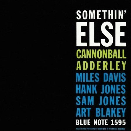 Cannonball Adderley, 'Something' Else'