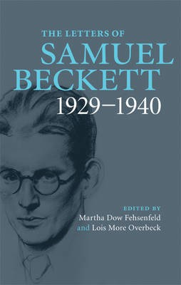Letters of Samuel Beckett: Volume 1, 1929-1940