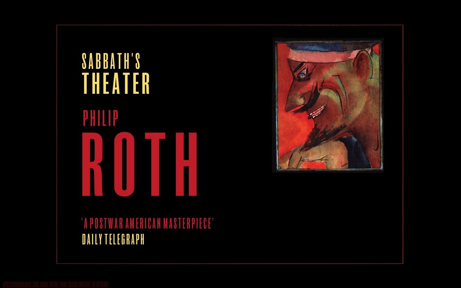 http://1.bp.blogspot.com/_N0TSGcQUzgU/TEl1Krk30lI/AAAAAAAADYo/LeOohV81tkk/s1600/PhilipRoth_SabbathsTheater_Wallpaper_APoM.jpg