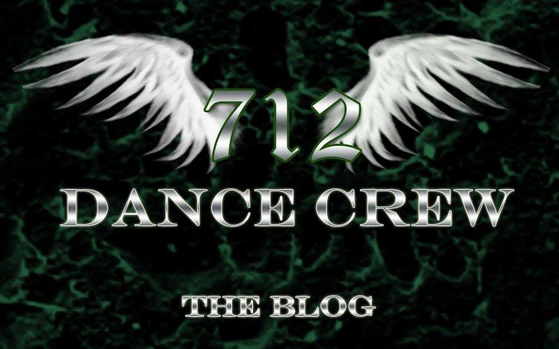 712 Dance Crew: The Blog