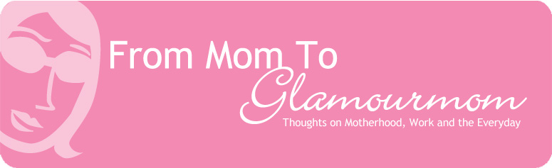 From Mom to Glamourmom