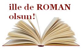 İlle De Roman Olsun Kitap Kulübü isyankar üyesi :)