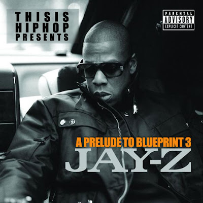 Hiphop rnb full album mixtape jay z a prelude to blueprint 3 jay z a prelude to blueprint 3 malvernweather Gallery