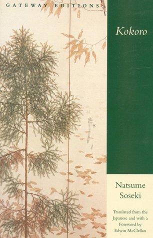 kokoro written by natsume soseki essay Kokoro essay examples 6 total results an examination of kokoro by natsume soseki  an analysis of the theme of egoism in kokoro by natsume soseki 1,012 words 2.