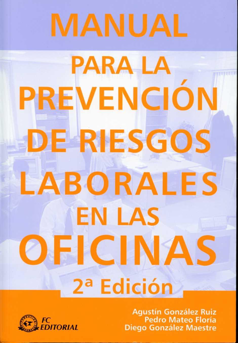 Manual de riesgos psicosociales en el trabajo share the for Prevencion riesgos laborales oficina