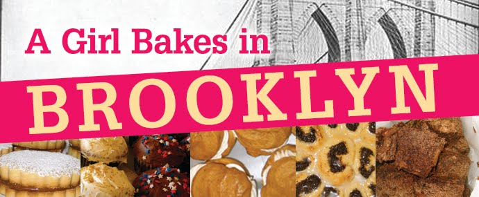 A Girl Bakes in Brooklyn...