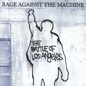 Rage Against The Machine The+Battle+Of+Los+Angeles+tapa