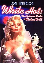 (Movie) White Hot: The Mysterious Murder Of Thelma Todd