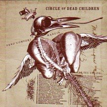What are you listening to right NOW? - Page 30 Circle_of_dead_children_zero_comfort_margin