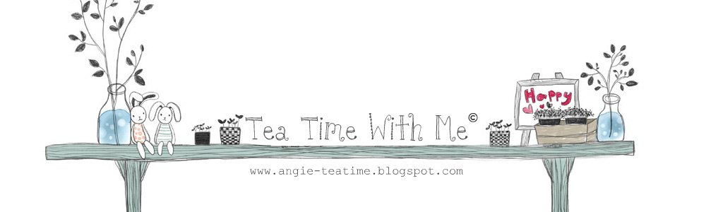 ❤ ◠◡◠ Tea Time with Me ❤