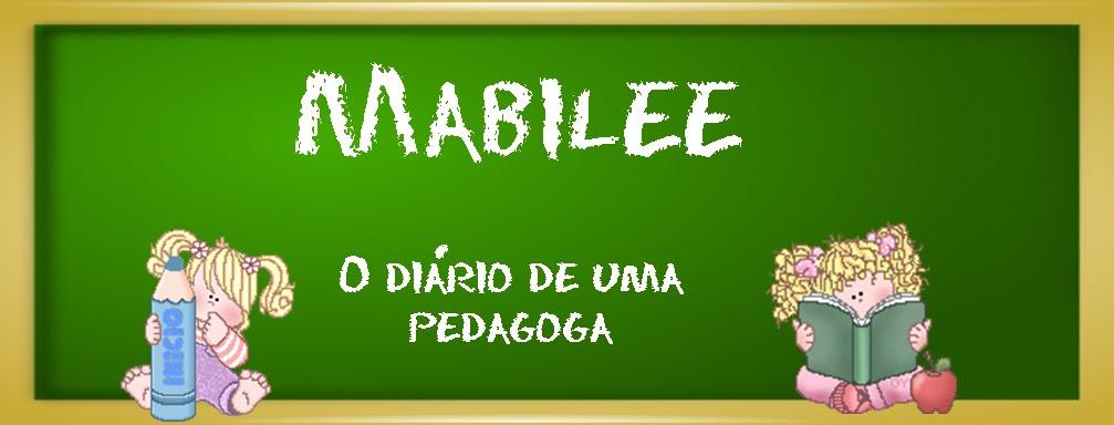 Mabilee - O Diário de uma Pedagoga ~ Atividades e dicas para Pedagogos e Educadores