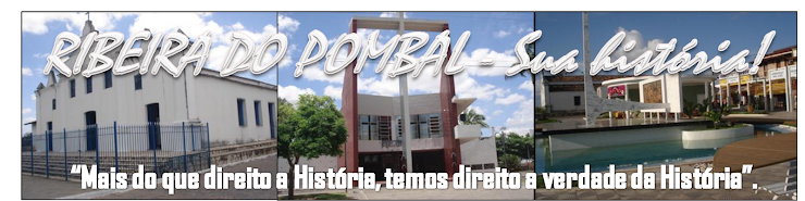 RIBEIRA DO POMBAL - Sua História!