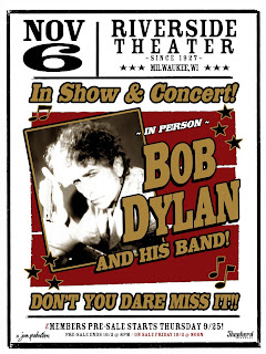 Dylan Hits The Riverside (Milwaukee) on Nov 6th