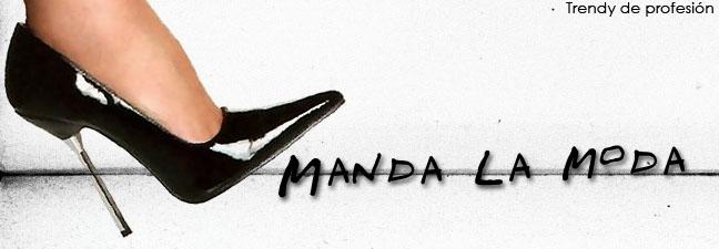 # MANDA LA MODA