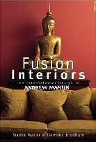 Fusion Interiors: The International Design of Andrew Martin