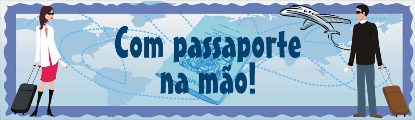 Com Passaporte na Mão