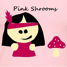 Pink Shrooms