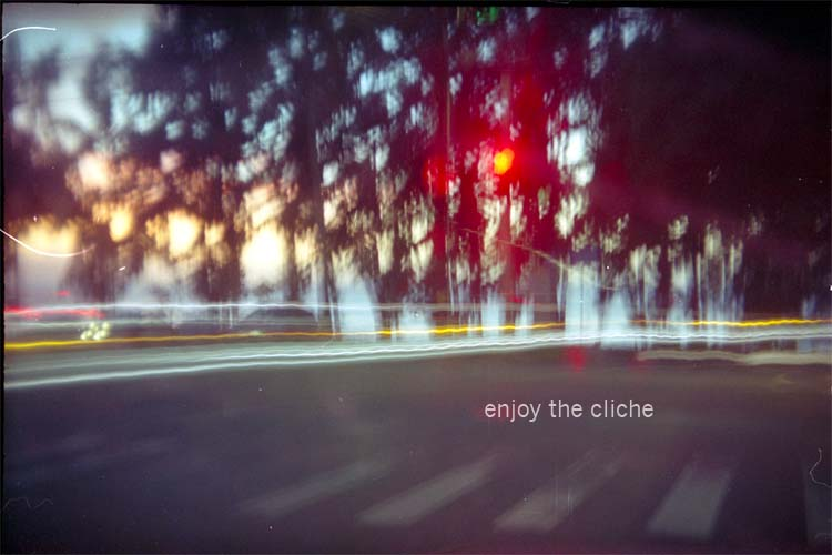 enjoy the cliche