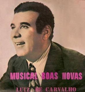 Luiz de Carvalho e Conjunto Boas Novas
