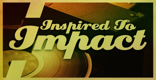 Inspired to Impact