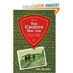 The Chorito Hog Leg, Book One