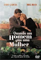 Baixar Filme Quando Um Homem Ama Uma Mulher (Dublado)