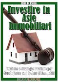 Investire in Aste Immobiliari