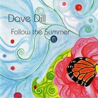Dave Dill - Follow the Summer