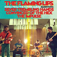 The Flaming Lips - Songs From the Future Album Embryonic