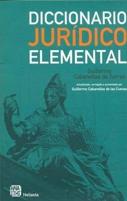 Diccionario Jurídico Elemental por Guillermo Cabanellas de Torres