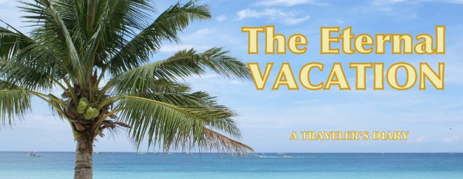 The Eternal Vacation