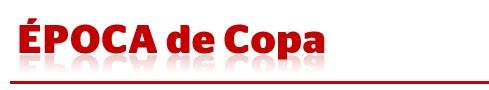 http://1.bp.blogspot.com/_NZOMrf8Xa78/S-c_gIp351I/AAAAAAAAS-Y/zDCKRXt7kZo/S1600-R/Epoca+de+Copa.bmp