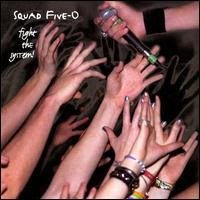 Squad Five-O - Fight The System